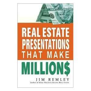 Real Estate Presentations That Make Millions Publisher