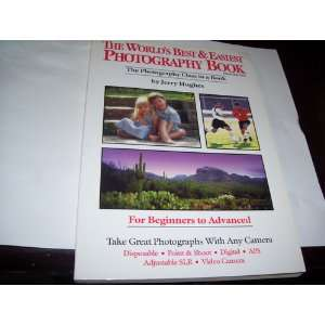 The Worlds Best and Easiest Photography Book/Pocket Edition