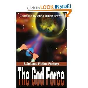 The God Force: A Science Fiction Fantasy: Mary Pitts: 9780595182220
