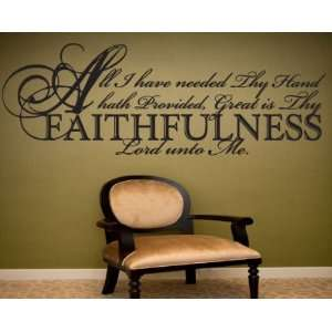 All I have needed thy hand hath providedvinyl Decal Wall Sticker
