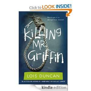 Killing Mr. Griffin: Lois Duncan:  Kindle Store