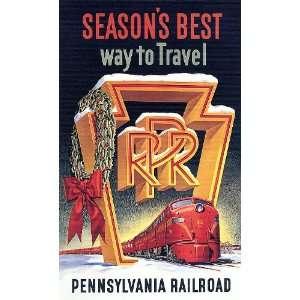 SEASONS BEST WAY TO TRAVEL TRAIN PENNSYLVANIA RAILROAD