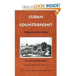 Cuban Counterpoint Tobacco and Sugar (9780822316169