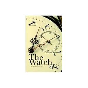 The Watch (9780974561189): Billy R. Smith: Books