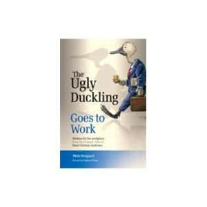 Ugly Duckling Goes to Work (9788122204742): Mette Norgaard