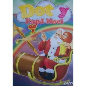 DOT Y PAPA NOEL Spanish Language ALL REGION DVD