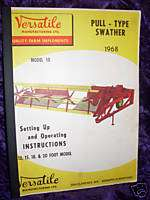 Versatile Model 10 Swather Year 1968 Operators Manual