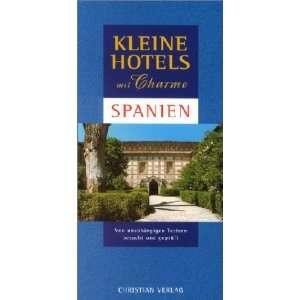 Kleine Hotels mit Charme Spanien  Andrew Duncan Bücher