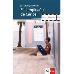 de Carlos  José J. Rodríguez Melcón, Juan Carlos