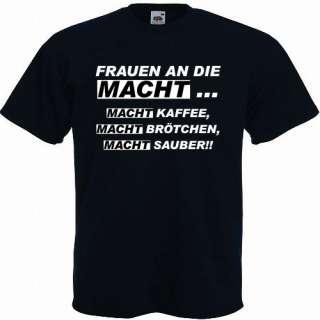 Fun Shirt FRAUEN AN DIE MACHT Gr. S XXXL viele Farben