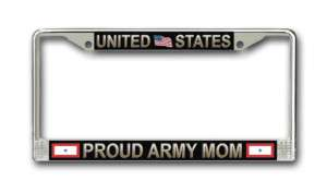 Proud Army Mom License Plate Frame