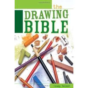 The Drawing Bible [Spiral bound]: Craig Nelson: Books
