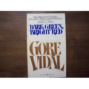 Dark Green, Bright Red (9780345252470): Gore Vidal: Books