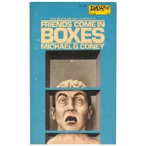 Friends Come in Boxes (Daw UQ1056): Michael G. Coney, John Holmes