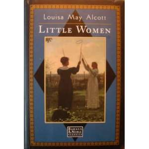 Little Women (9780760720004) Louisa May Alcott Books