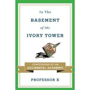 Hardcover:Professor XsIn the Basement of the Ivory Tower