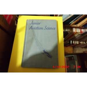 Aviation Science: D. H. Grimm, CLAYTON KNIGHT & ERIC SLOANE: Books
