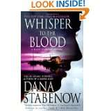 Whisper to the Blood: A Novel (Kate Shugak Mysteries) by Dana Stabenow