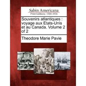 Souvenirs atlantiques voyage aux Etats Unis et au Canada