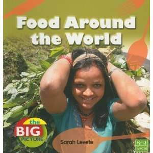 Food Around the World (First Facts Big Picture Food