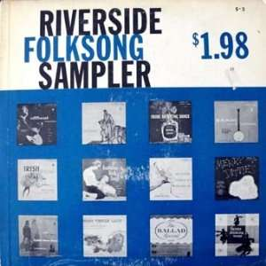 Riverside Folk Song Sampler  Various Artist Music