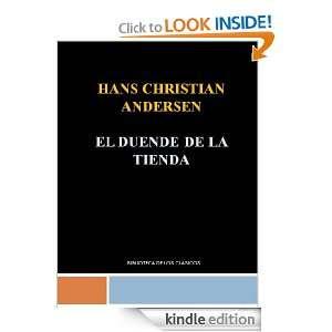 DUENDE DE LA TIENDA   HANS CHRISTIAN ANDERSEN (Spanish Edition): HANS