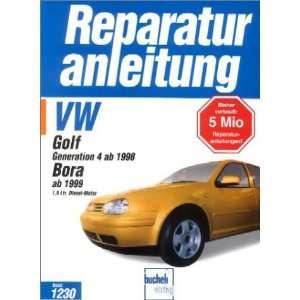 ab 1998. Bora ab 1999 1.9 Ltr. Diesel  Motor. (9783716819746) Books