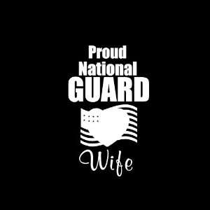 Proud National Guard Wife Car Window Decal Sticker White 6