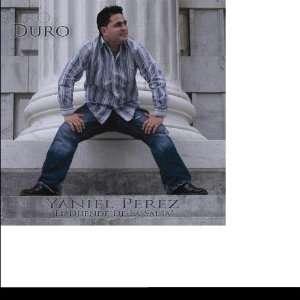 Duro: Yaniel Perez (EL Duende De la Salsa): Music