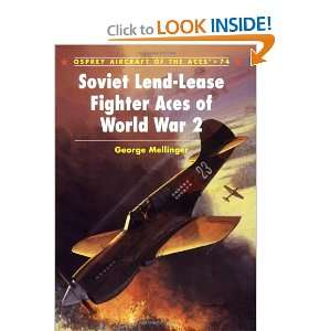 Soviet Lend Lease Fighter Aces of World War 2 (Aircraft of