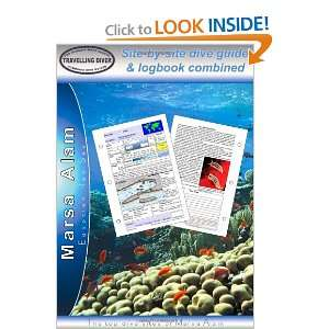 Marsa Alam   Diving Guide and Logbook (9780955640209