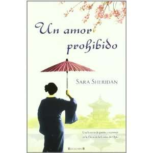 Un Amor Prohibido (Spanish Edition) (9788466643306) Sara