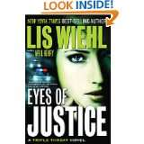 Eyes of Justice (A Triple Threat Novel) by Lis Wiehl and April Henry