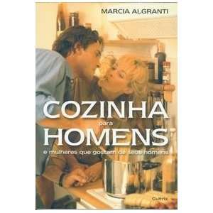 Cozinha Para Homens e Mulheres Que Gostam de Seus (Em