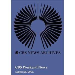 CBS Weekend News (August 18, 2001): Movies & TV