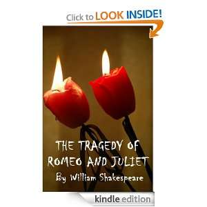 The Tragedy of Romeo and Juliet (Illustrated) William Shakespeare