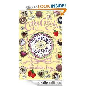 Chocolate Box Girls Summers Dream Cathy Cassidy  Kindle