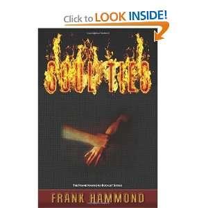 Soul Ties: Frank Hammond Booklet Series [Paperback]: Frank
