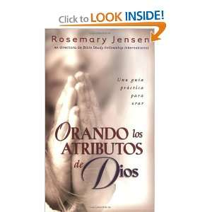 Orando los atributos de Dios: Praying the Attributes of God (Spanish