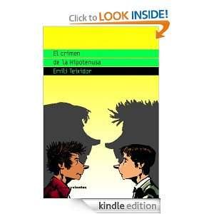 El crimen de la Hipotenusa (Cuatrovientos 12 Años) (Spanish Edition