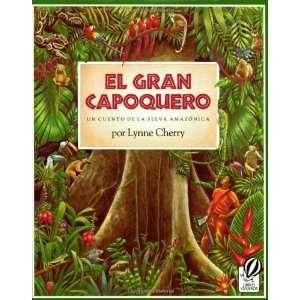 El Gran Capoquero Un Cuento de la Selva ica (The