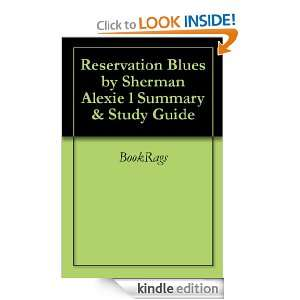 Reservation Blues by Sherman Alexie l Summary & Study Guide BookRags