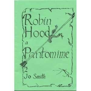 Robin Hood: Pantomime (9781873855157): John Owen Smith