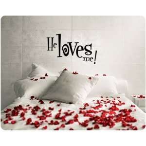 He Loves Me Valentines Day Saying Wall Decal Decor