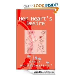 Her Hearts Desire eBook: Greta Bondieumaitre: Kindle