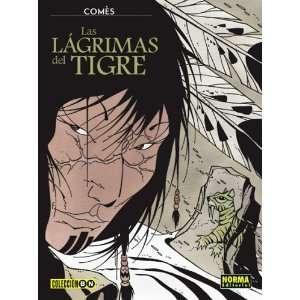tigre / Tears of the Tiger (9781594970429) Didier Comes, Comes Books