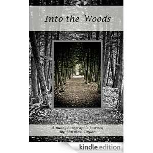 Into the Woods: William Shakespeare, Matthew Taylor: