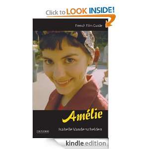 Amélie (Cine file French Film Guides) Isabelle Vanderschelden