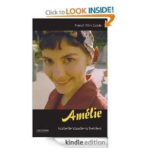 Amélie (Cine file French Film Guides) Isabelle Vanderschelden