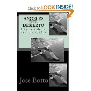 Angeles del desierto: Historia de la nube de sueños (Spanish Edition)